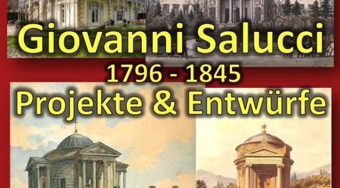 Giovanni Salucci (1796 – 1845)  – Projekte & Entwürfe 20.10.2020 – 14.11.2020